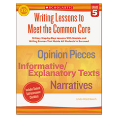 SHSSC539164 - Scholastic Writing Lessons To Meet the Common Core