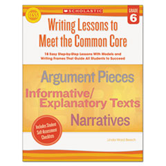 SHSSC549600 - Scholastic Writing Lessons To Meet the Common Core