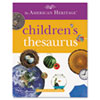 Reference Materials Reference Books: Houghton Mifflin American Heritage® Children's Thesaurus