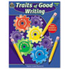 Teacher Created Resources Teacher Created Resources Traits of Good Writing TCR 3584