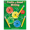 Teacher Created Resources Teacher Created Resources Traits of Good Writing TCR 3587